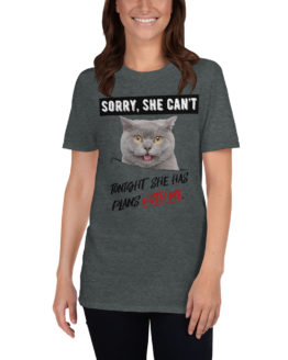 "Funny dark gray t-shirt with a cat. ""Tonight she has plans with me"" 