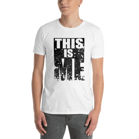 """This is me"" - Unisex sexy white t-shirt 