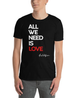 "Fancy black t-shirt - ""All we need is Love and dirty sex"" 