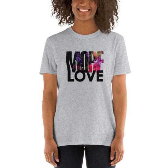 More Love. Premium fashion gray t-shirt | Flirtytshirts.store